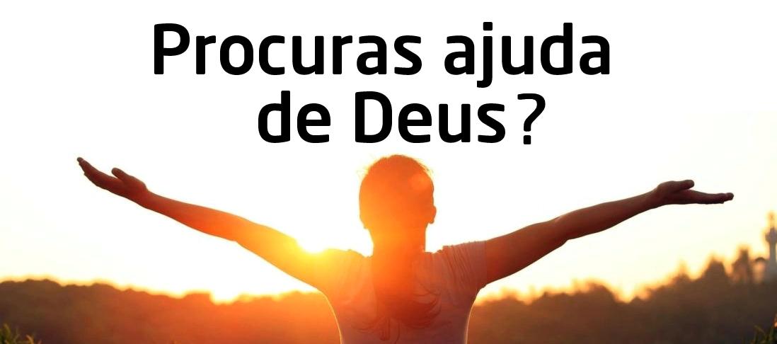 Procuras ajuda de Deus?